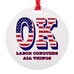 Oklahoma OK Labor Conquers All Thin Round Ornament