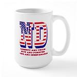 North Dakota ND Liberty And Union Now A Large Mug