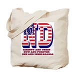 North Dakota ND Liberty And Union Now And Tote Bag