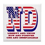 North Dakota ND Liberty And Union Now Tile Coaster