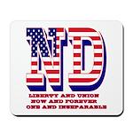 North Dakota ND Liberty And Union Now An Mousepad