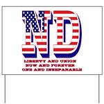 North Dakota ND Liberty And Union Now An Yard Sign