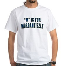 """M"" is for Morgantizzle T-shirt"