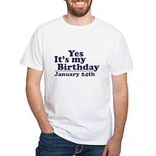 January 24th B-Day White T-shirt