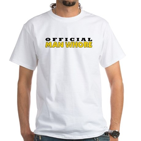 Official Man Whore White T-shirt