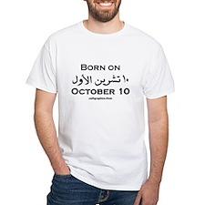 October 10 Birthday Arabic White T-shirt