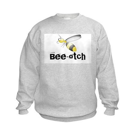 Bee-otch Kids Sweatshirt