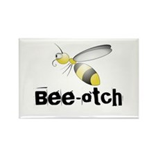 Bee-otch Rectangle Magnet