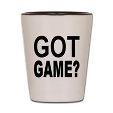 Got Game? Shot Glass