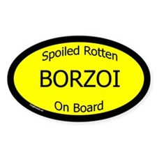 Spoiled Borzoi On Board Oval Decal