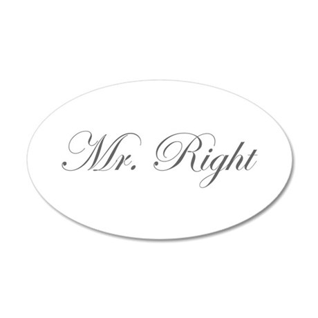 Mr Right-Edw gray Wall Decal