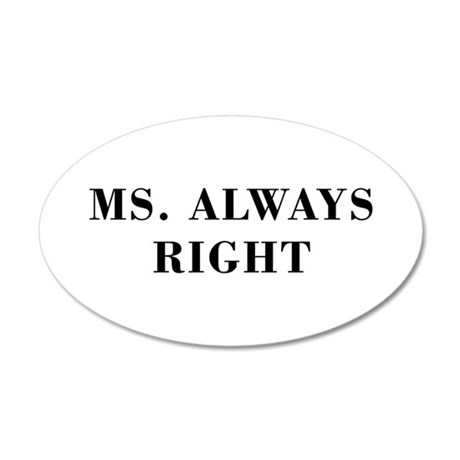 Ms Always Right-Bod black Wall Decal
