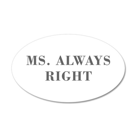 Ms Always Right-Bod gray Wall Decal