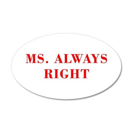 Ms Always Right-Bod red Wall Decal