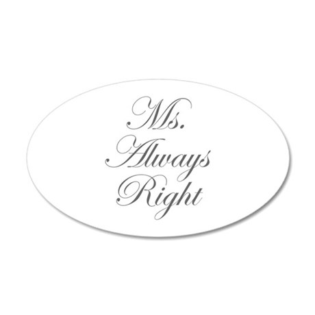 Ms Always Right-Edw gray Wall Decal