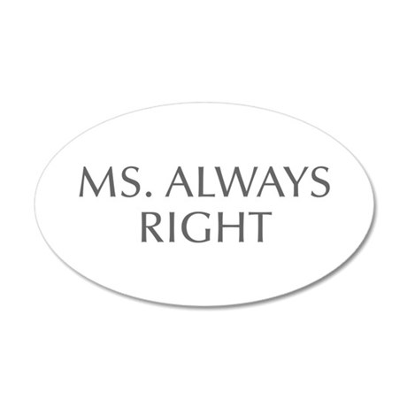 Ms Always Right-Opt gray Wall Decal