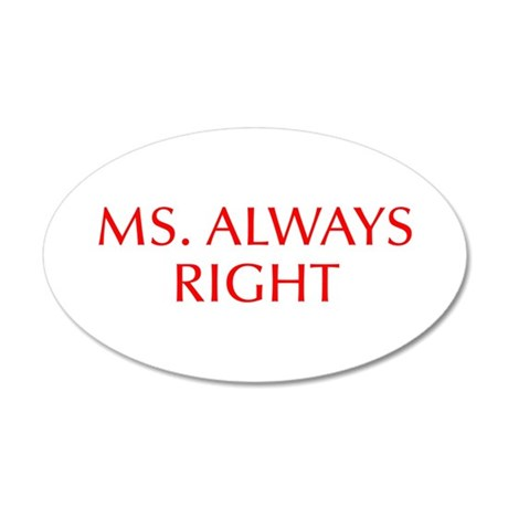 Ms Always Right-Opt red Wall Decal