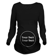 Custom Belly Text Long Sleeve Maternity T-Shirt