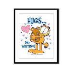 Hugs...No Waiting! Framed Panel Print