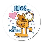 Hugs...No Waiting! Round Car Magnet