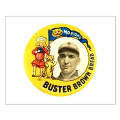 Buster Brown Bread #2 Posters