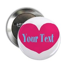 """Personalizable Pink Turquoise Heart 2.25"""" Button"""