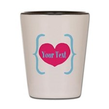 Personalizable Pink Turquoise Heart Shot Glass