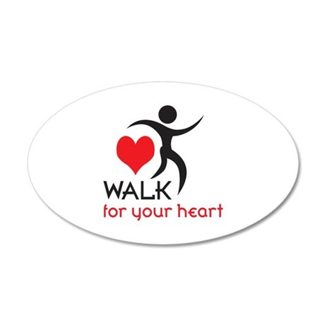 WALK FOR YOUR HEART Wall Decal