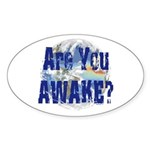 Are You Awake Oval Sticker