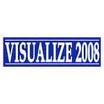 Visualize 2008 (bumper sticker)