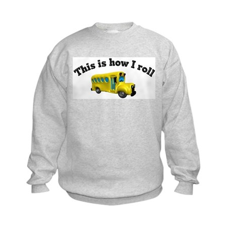 This is how I roll Kids Sweatshirt
