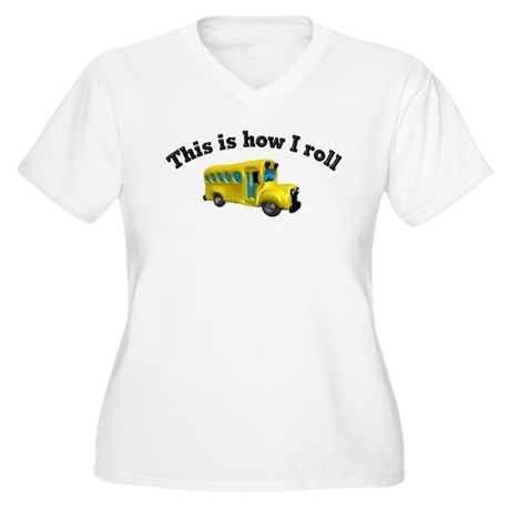 This is how I roll Women's Plus Size V-Neck T-Shir