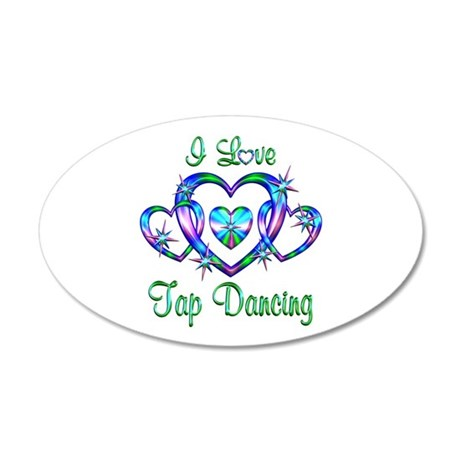 I Love Tap Dancing 20x12 Oval Wall Decal
