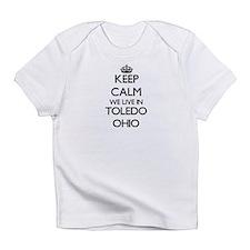 Keep calm we live in Toledo Ohio Infant T-Shirt