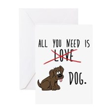 All You Need is Dog Greeting Cards
