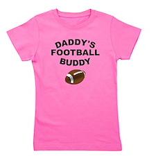 Daddys Football Buddy Girl's Tee