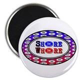 "SHORE WHORE 2.25"" Magnet (100 pack)"