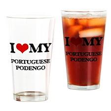 I love my Portuguese Podengo Drinking Glass