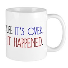 Smile Because it Happened Mug