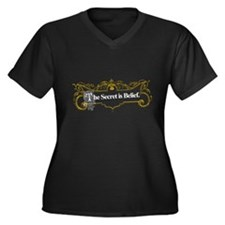 The Secret is Belief Women's Plus Size V-Neck Dark