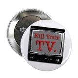 Kill Your TV Button