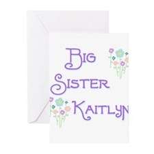 Big Sister Kaitlyn Greeting Cards (Pk of 10)