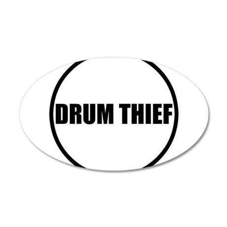 Drum Thief 750 Wall Decal