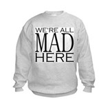 Alice in wonderland quotes Crew Neck