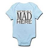 We're All Mad Here Onesie