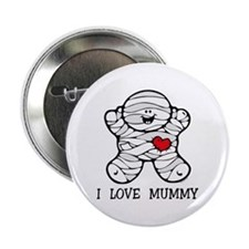"I Love Mummy 2.25"" Button"