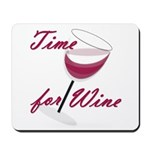 Time for Wine Mousepad