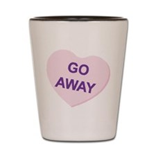 Go Away Candy Heart Shot Glass