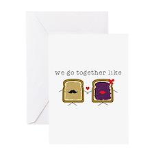We go Together Like PB&J Greeting Cards