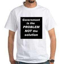 Govt. is the Problem White T-shirt